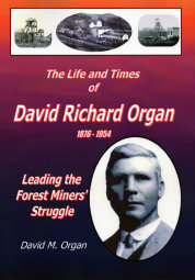 The Life and Times of David Richard Organ - front cover