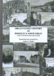 Organ family history of Berkeley and North Nibley